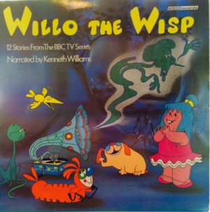 Soundtrack - Willo The Wisp [UK issue, 1981] BBC Records REC 427 mono