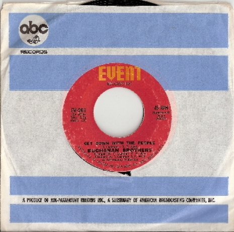 "Buchanan Brothers - Get Down With The People/ You Don't Know, original U.S. 7"" single release on Event Records EV-201"