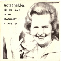 "Notsensibles, The - I'm In Love With Margaret Thatcher [7"" UK single, 1979]"