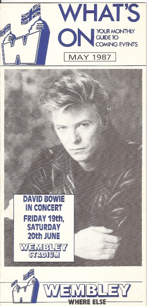 Bowie, David - A flyer from Wembley, London dated May 1987 with a guide to forth coming events, featuring Bowie on the front