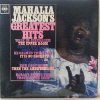 Jackson, Mahalia - Greatest Hits, original 1963 UK CBS release, with a lot of all her greatest blues and gospel tracks