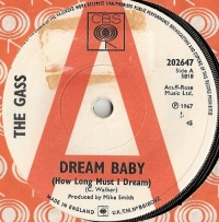 "Gass, The - Dream Baby/ Jitterbug Sid, 1967 'A' Label Demo, UK pressed 7"" single, [CBS Records 202647]"