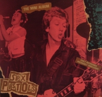 Sex Pistols, The - The Mini Album [Early Recordings, previously unreleased]