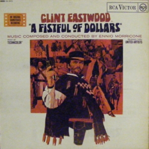 Soundtrack - A Fistful of Dollars [UK issue, 1967 RCA Victor Records Mono]