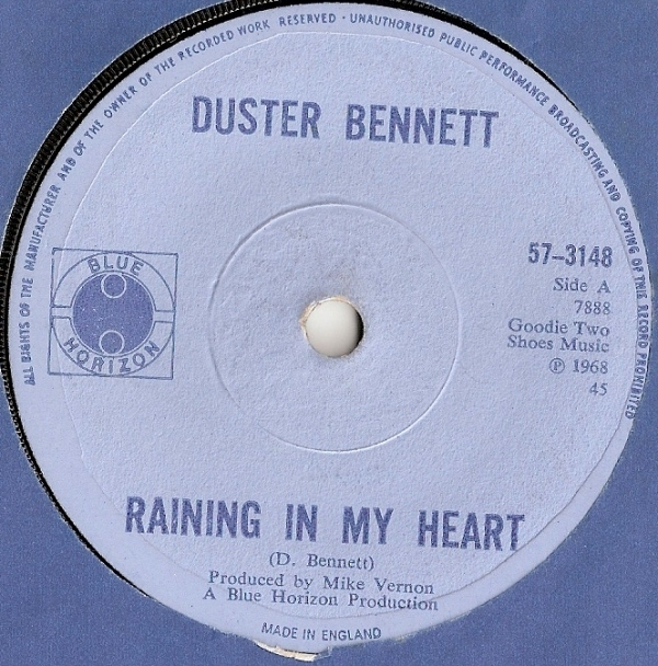 Bennett, Duster - Raining In My Heart/ Jumpin' For Joy, original 1968 UK issue, [Blue Horizon Records 57-3148]