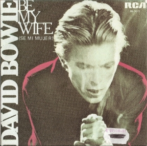 "Bowie, David - Be My Wife/ Speed Of Life, 1977 Spainish pressed 7"" single, [RCA Records PB 1017] c/w rare Spainish only sleeve"