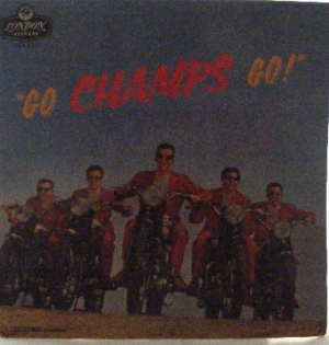Champs, The - Go Champs Go!. Original UK issue [London HA-H 2151] 1st pressing, mono, 1960, purple and silver label