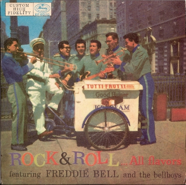 Bell, Freddie & The Bellboys - Rock & Roll... All Flavors EP, [Mercury Records EP 60110] Italian 1957, c/w picture sleeve