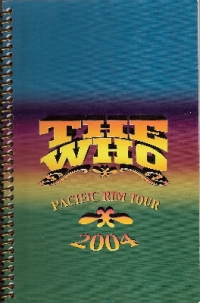 Who, The - Pacific Rim Tour 2004, itinerary book, NM condition, from the estate of the late Mike Shaw, long time friend and work colleague of the band
