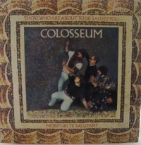 Colosseum - Those Who Are About To Die Salute You, Morituri Te Salutant, from 1969 on Fontana Records STL.5510, original UK Stereo release