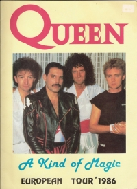 Queen - 'European Tour 1986 - A Kind Of Magic'