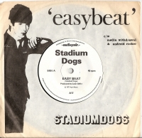 "Stadium Dogs, The - Easy Beat [7"" UK single, Andiogenie Records 1977]"