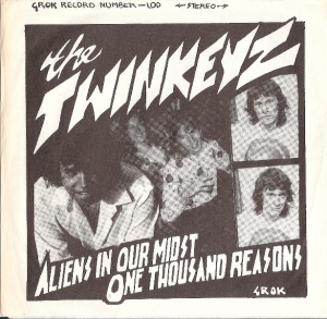 Twinkeyz, The - Aliens In Our Mist/ One Thousand Reasons [Grok Records 1.00] US 1977 white vinyl issue, 70's US punk band