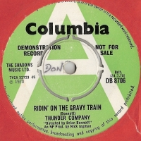 Thunder Company - Ridin' On The Gravy Train/ Bubble Drum, [Columbia Records DB 8706] original UK 1970 Demo