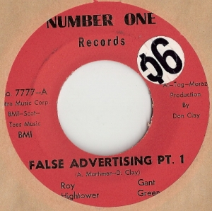 "Hightower, Roy & Gant Green - False Advertising Part 1/ False Advertising Part 2, original U.S. 7"" single release on Number One Records 7777"