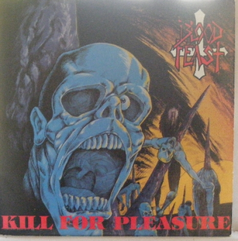 Blood Feast - Kill For Pleasure, New Renaissance Records, 80's heavy metal