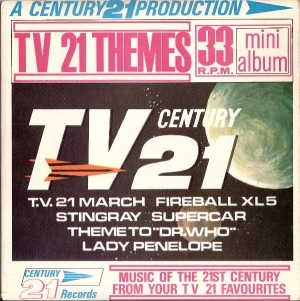 "TV 21 Century - TV 21 Themes, 1965 UK pressed 7"" single, [Century 21 Records MA 105] c/w picture sleeve"
