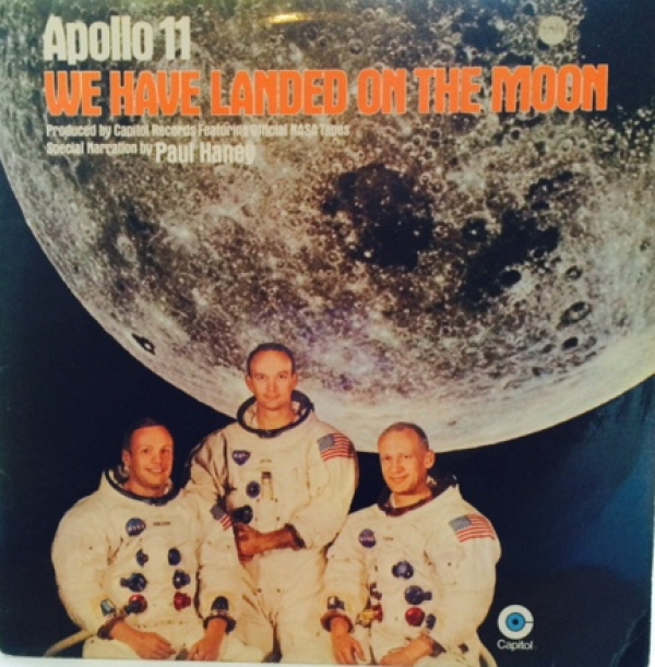 Apollo 11 - We Have Landed On The Moon, [Capitol E-ST 326] Stereo 1969