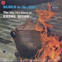 Dixon, Errol - Blues In The Pot, Original Red Decca unboxed mono 1968 release