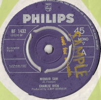 Rich, Charlie - Mohair Sam/ I Washed My Hands In Muddy Waters [Philips Records BF 1432] 1965 Mono, demo copy