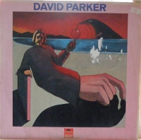 Parker, David - David Parker, rare Polydor UK issue from 1971