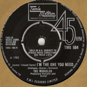 Miracles, The - (come 'round here) I'm The One You Need/ Save Me, [Tamla Motown Records TMG 584] original UK 1966