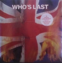 Who, The - Who's Last. Original UK pressing, MCA Records [MCA WHO1] Stereo, 1984. Two album set, gatefold sleeve c/w inner sleeves