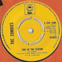 "Zombies, The - Time Of The Season/ I'll Call You Mine, re-issue classic 7"" single on Epic"