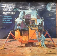 We Came In Peace For All Mankind - Real Life Space Documentary [Decca Records DL 79172], Stereo 1969, original US spokenword release - Sealed