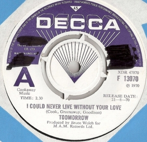 "Toomorrow [Olivia Newton John] - I Could Never Live Without Your Love/ Roll Like The River, Demo, 1970 UK pressed 7"" single"