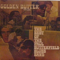 Paul Butterfield Blues Band, The - Golden Butter... The Best Of [Elektra Records 1972]