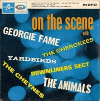 Various Artists - On The Scene EP, [Downliners Sect, Animals, Yardbirds, Georgie Fame, The Cheynes, The Cherokees], very rare EP from 1966 on the Columbia Label, SEG 8413 mono