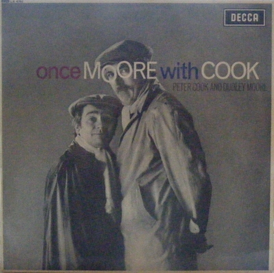 Cook, Peter  & Dudley Moore - Once Moore With Cook [UK 1966 Decca Records LP]