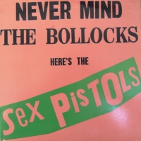 Sex Pistols, The - Never Mind The Bollocks.....[Original US issue, pink/green sleeve]