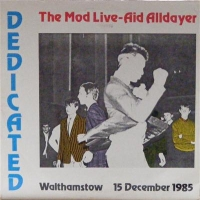 Various - The Mod Live-Aid Alldayer, Dedicated, live double album from Mod bands recorded at Walthamstow 1985