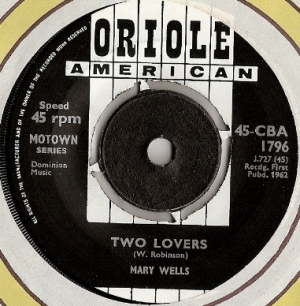 Wells, Mary - Two Lovers / Operator, UK original single, Oriole Records 45-CBA 1796 issued UK 1962