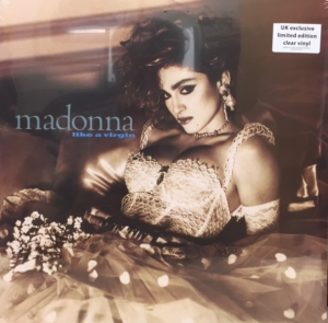 Madonna - Like A Virgin [Sire Records 8122 79735-9] 2017, UK Exclusive Limited Edition Clear Vinyl Issue