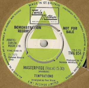 "Temptations, The - Masterpiece [Vocals]/ Masterpiece [Instrumental] , demo version of the 1973 Tamla Motown 7"" single, TMG 854, green label, with a white coloured 'A'"