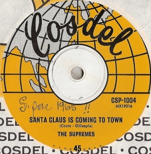 Supremes, The - Santa Claus Is Coming To Town/ Joy To The World, [Cosdel Records CSP 1004] Singapore 1965