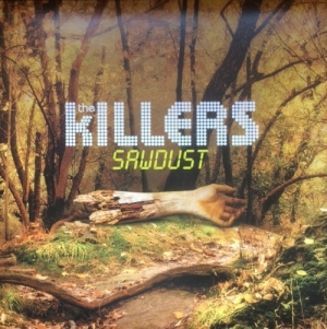 Killers, The - Sawdust [Island Records 060251 7507296] UK issue, 2007, gatefold sleeve, 2 LP set, c/w insert
