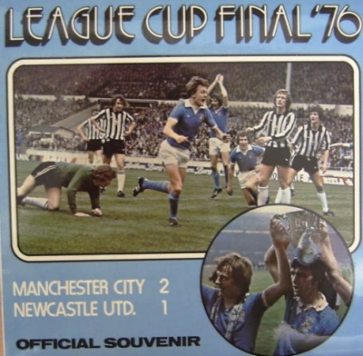 Football,  Man City & Newcastle League Cup Final '76 [UK issue, 1976 Quality Records]