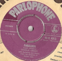 Gracie, Charlie - Fabulous/ Just Lookin', UK original single, Parlophone Records 45-R 4313 issued UK 1957