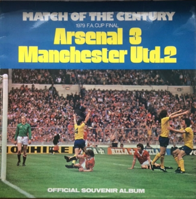 Football - Arsenal Vrs Manchester Utd, Match Of The Century, 1979 F.A. Cup Final [Quality Recordings Ltd Qp 29/79] original UK issue
