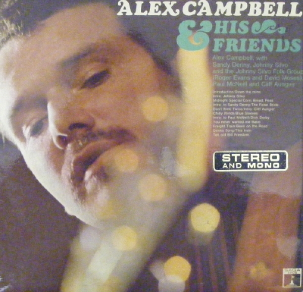 Campbell, Alex - And His Friends [Saga Records 1967]
