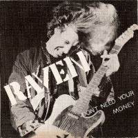 Raven - Don't Need Your Money/ Wiped Out [Neat Records NEAT 06] 1980, original UK first press, good example of  BWOBHM