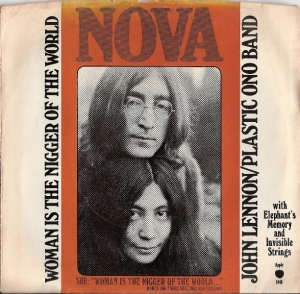 Lennon, John & Yoko Ono/ Plastic Ono Band - Woman Is The Nigger Of The World/ Sister O Sister, [Apple Records 1848] US 1972 c/w picture sleeve