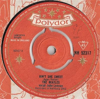 Beatles, The - Ain't She Sweet [The Beatles]/ If You Love Me [Tony Sheridan and The Beatles] 1964 Polydor original UK single