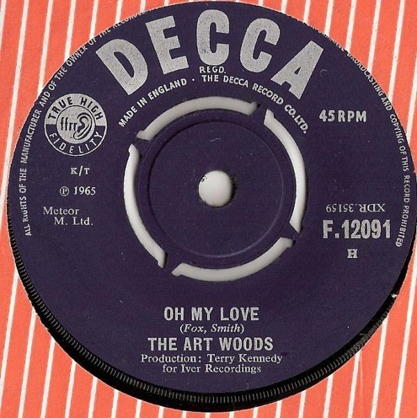 "Artwoods, The - Oh My Love/ Big City, 1965 UK pressed 7"" single, Decca Records [F. 12091]"