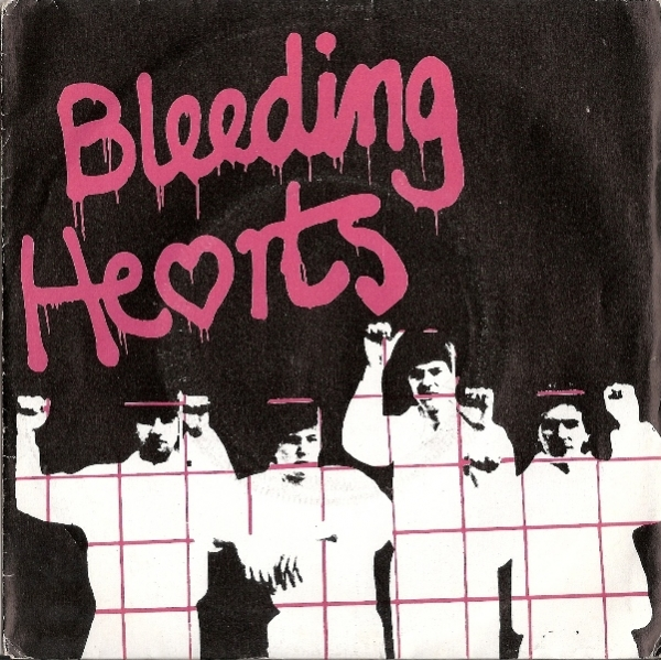 Bleeding Hearts, The - This Is The Way...OK/ I Need To Know, [Crazy Plane Records SP 003] original UK 1980