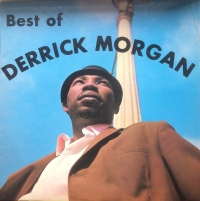 Morgan, Derrick - Best Of Derrick Morgan [Doctor Bird Records DLMB 5014] 1969, UK original issue, 1st press, yellow labels